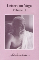 Letters on Yoga II (Sri Aurobindo)