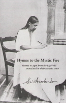 Hymns to the Mystic Fire (Sri Aurobindo)