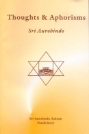Thoughts and Aphorisms (Sri Aurobindo)