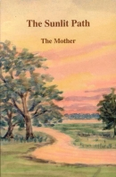 The Sunlit Path (The Mother)