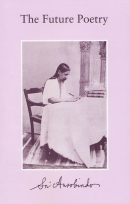 The Future Poetry (Sri Aurobindo)