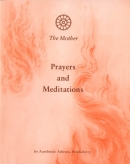 Prayers and Meditations (The Mother)