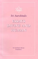 Essays Divine and Human (Sri Aurobindo)